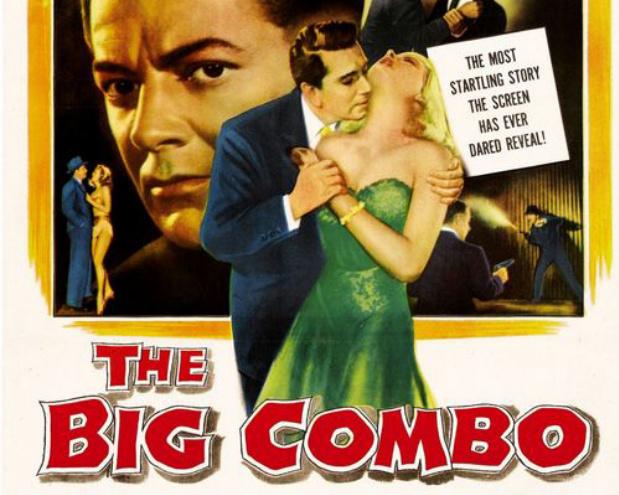 THE BIG COMBO (1955) | New Granada