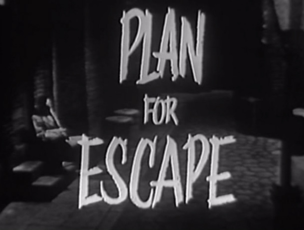 Plan for Escape
