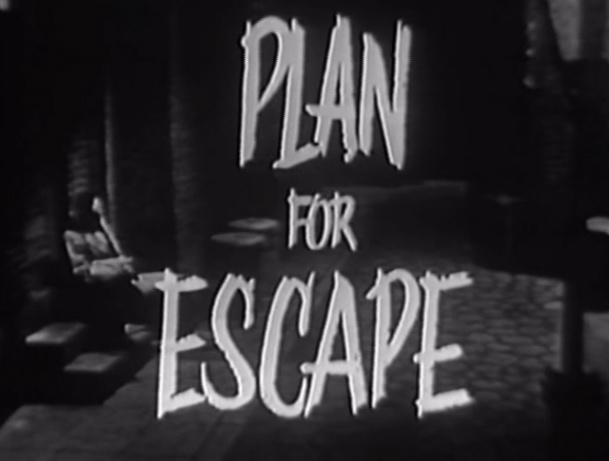 Plan for Escape