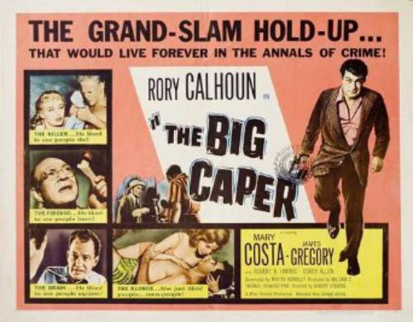 The Big Caper 1953